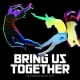 Bring Us Together album cover