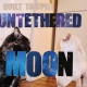 Untethered Moon album cover